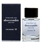 Cologne 15  cologne for Men by Abercrombie & Fitch 2007