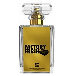 Factory Fresh  Unisex fragrance by Xyrena 2015