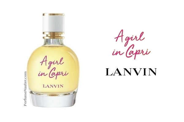 Lanvin A Girl In Capri New Perfume